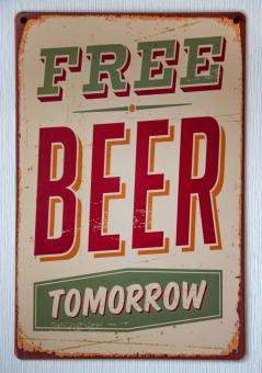 Free Stock Photo of Vintage Free Beer Tomorrow Metal Sign