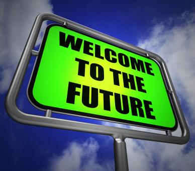 Free Stock Photo of Welcome to the Future Signpost Indicates Imminent Arrival of Time