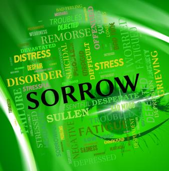 Free Stock Photo of Sorrow Word Shows Grief Stricken And Depressed