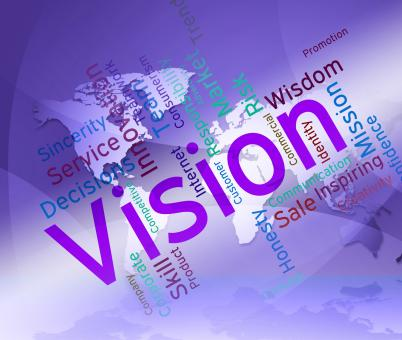 Free Stock Photo of Vision Word Represents Plans Future And Aim
