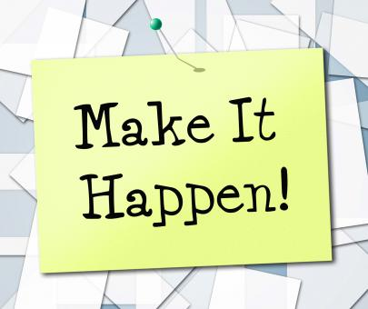Free Stock Photo of Make It Happen Represents Motivating Progression And Encourage