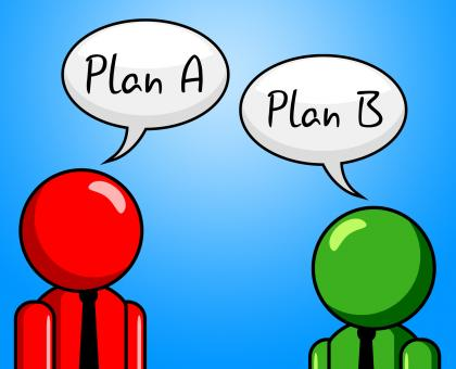 Free Stock Photo of Plan B Indicates Fall Back On And Agenda