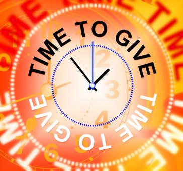 Free Stock Photo of Time To Give Means Gives Bestow And Donating