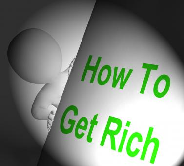 Free Stock Photo of How To Get Rich Sign Displays Making Money