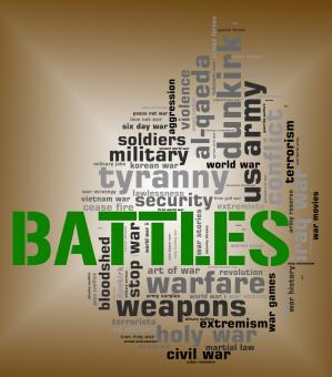 Free Stock Photo of Battles Word Means Military Action And Affray