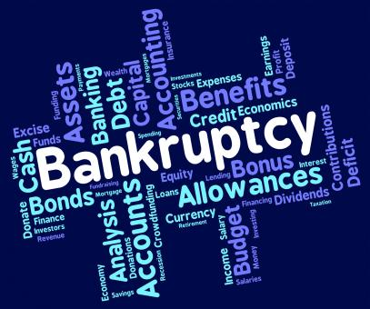 Free Stock Photo of Bankruptcy Word Shows Bad Debt And Arrears