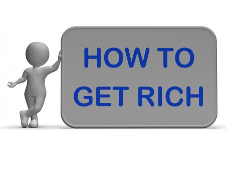 Free Stock Photo of How To Get Rich Sign Means Financial Freedom