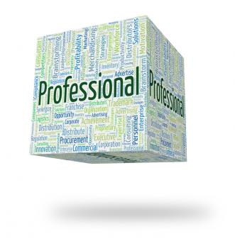 Free Stock Photo of Professional Word Shows Professions Specialist And Expertise