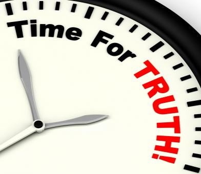 Free Stock Photo of Time For Truth Message Showing Honest And True