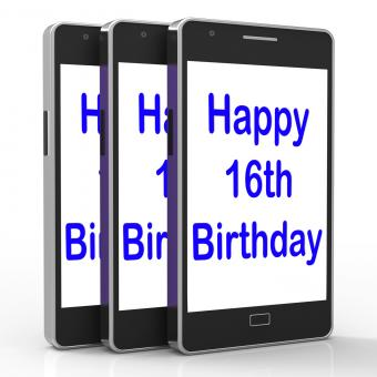 Free Stock Photo of Happy 16th Birthday On Phone Means Sixteenth