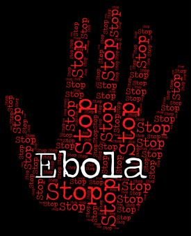 Free Stock Photo of Stop Ebola Indicates Warning Sign And Control