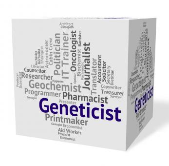 Free Stock Photo of Geneticist Job Shows Hiring Work And Genetics