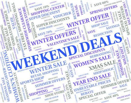 Free Stock Photo of Weekend Deals Indicates Trade Weekends And Word