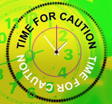 Free Stock Photo of Time For Caution Represents Advisory Cautious And Beware