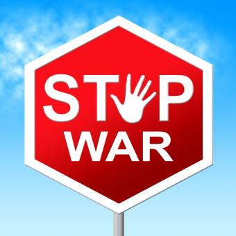 Free Stock Photo of War Stop Shows Warning Sign And Battles