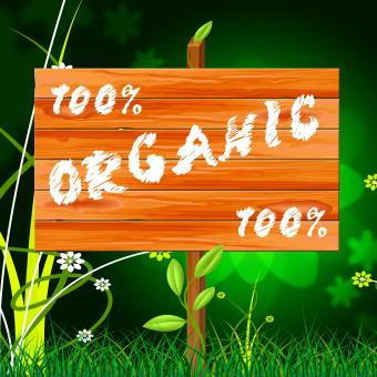 Free Stock Photo of One Hundred Percent Means Organic Products And Completely