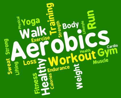 Free Stock Photo of Aerobics Words Shows Get Fit And Cardio