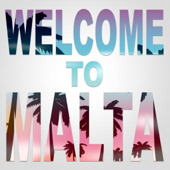 Free Stock Photo of Welcome To Malta Indicates Arrival Greeting And Holiday