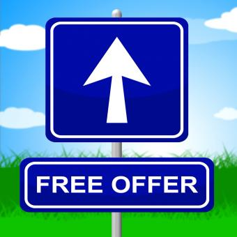 Free Stock Photo of Free Offer Sign Represents With Our Compliments And Advertisement