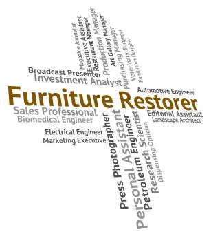 Free Stock Photo of Furniture Restorer Indicates Occupation Career And Occupations