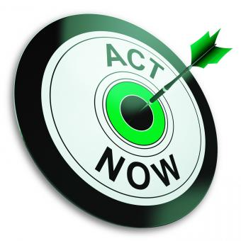 Free Stock Photo of Act Now Shows Sign To Take Action
