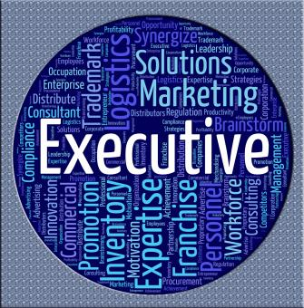 Free Stock Photo of Executive Word Means Director General And Chairwoman