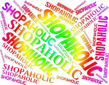Free Stock Photo of Shopaholic Word Represents Retail Sales And Addict