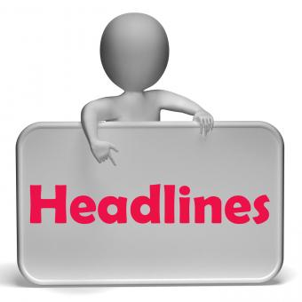 Free Stock Photo of Headlines Sign Means Media Reporting And News