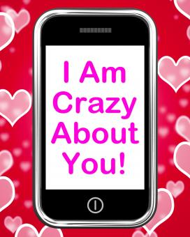 Free Stock Photo of I Am Crazy About You On Phone Means Love