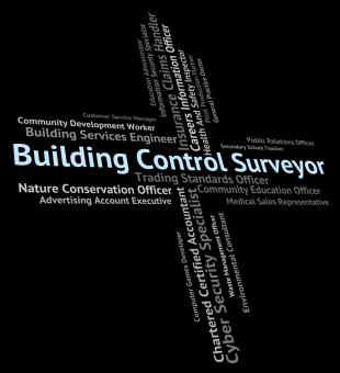 Free Stock Photo of Building Control Surveyor Shows Word Buildings And Construction