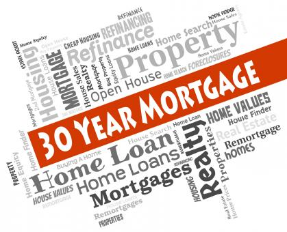 Free Stock Photo of Thirty Year Mortgage Represents Real Estate And Borrowing