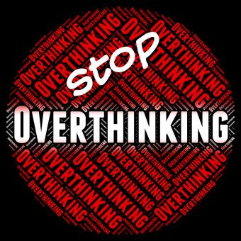 Free Stock Photo of Stop Overthinking Indicates Too Much And Consider