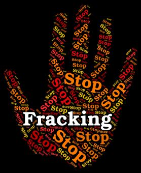 Free Stock Photo of Stop Fracking Shows Warning Sign And Control