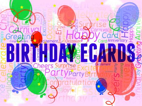 Free Stock Photo of Birthday Ecards Represents Www Celebration And Internet