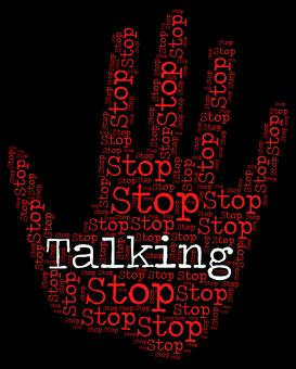 Free Stock Photo of Stop Talking Indicates Warning Sign And Blather