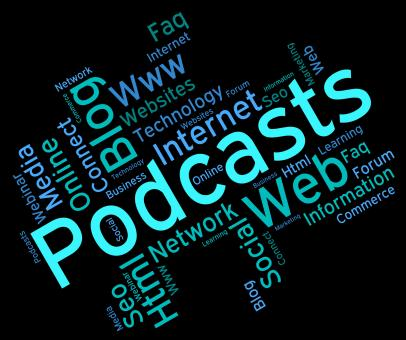 Free Stock Photo of Podcast Word Indicates Broadcast Webcasts And Streaming