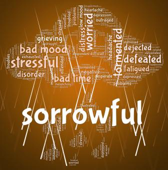 Free Stock Photo of Sorrowful Word Represents Grief Stricken And Dejected