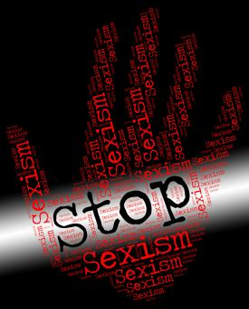 Free Stock Photo of Stop Sexism Represents Gender Prejudice And Control