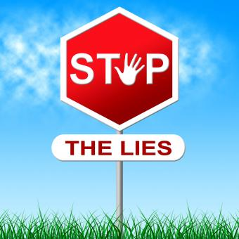 Free Stock Photo of Stop Lies Shows Warning Sign And Deceit