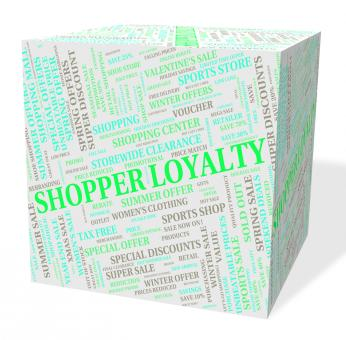 Free Stock Photo of Loyalty Word Means Retail Sales And Allegiance