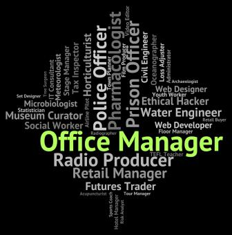 Free Stock Photo of Office Manager Means Director Text And Administrator