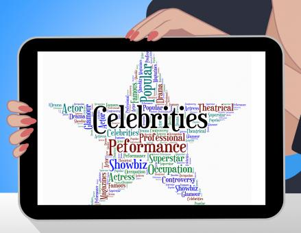 Free Stock Photo of Celebrities Star Shows Text Celebrity And Renowned