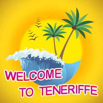 Free Stock Photo of Welcome To Teneriffe Means Summer Time And Beaches