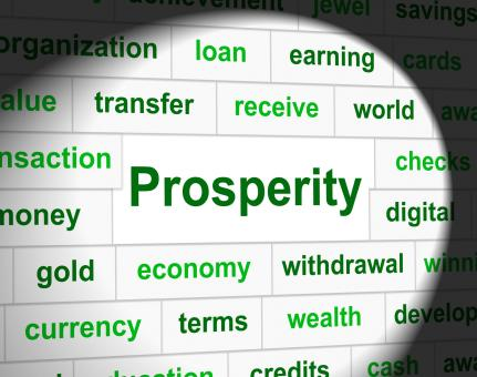 Free Stock Photo of Prosper Prosperity Means Investment Money And Wealthy