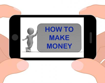 Free Stock Photo of How To Make Money Phone Means Prosper And Generate Income
