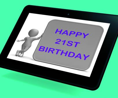 Free Stock Photo of Happy 21st Birthday Tablet Means Congratulations On Turning Twenty-One