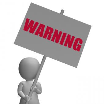 Free Stock Photo of Warning Protest Banner Means Precaution And Forewarn