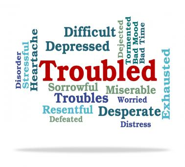 Free Stock Photo of Troubled Word Represents Tough Stressful And Difficult