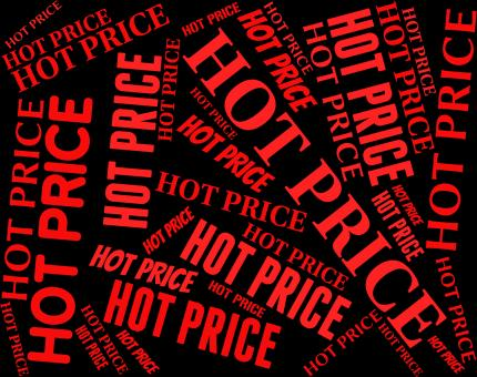 Free Stock Photo of Hot Price Represents Fee Unsurpassed And Ideal
