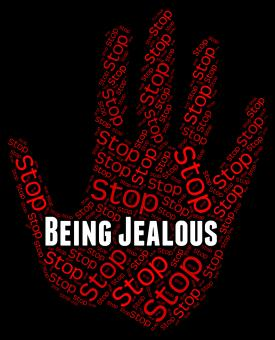 Free Stock Photo of Stop Being Jealous Indicates Warning Sign And Bitter